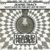 TRACY, JEANIE - don't leave me this way (set me free!)