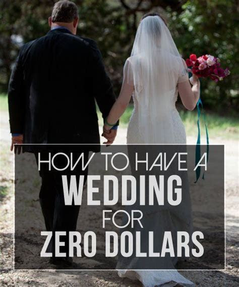 How to Have a Wedding for ZERO Dollars   Budget Savvy
