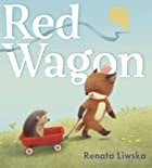The Red Wagon by Renata Liwska