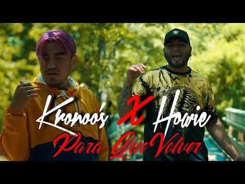 ↪ Para Que Volver 💔 Kronoo'z ❌ Howie Prod. Marquez 🚀 Video Oficial + Letra  y Link de Descarga