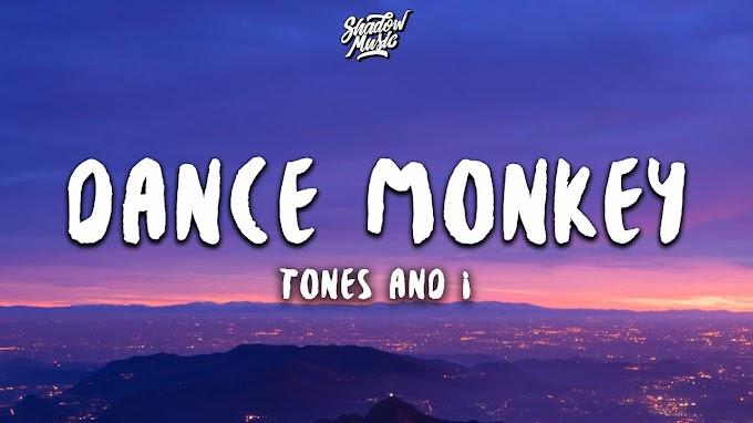 Dance Monkey (Lyrics) - Tones and I Lyrics