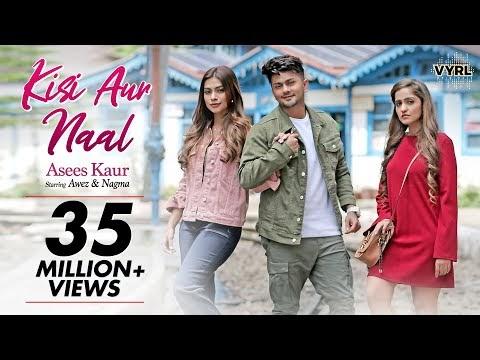 Kisi Aur Naal Lyrics Download HD Song - Asees Kaur