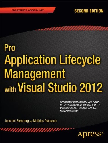 [PDF] Pro Application Lifecycle Management with Visual Studio 2012, 2nd Edition Free Download