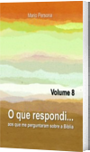 O que respondi - Vol. 8