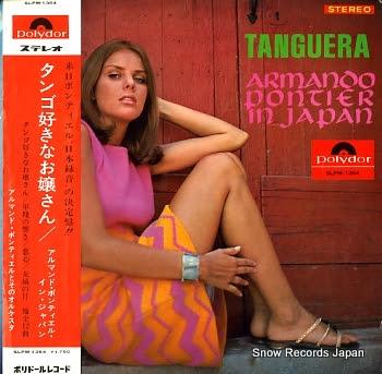 PONTIER, ARMANDO tanguera / in japan