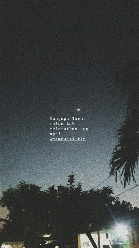 malam bukan larutan quotes kutipan puisi