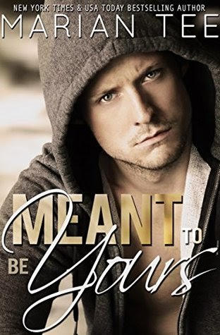 Meant to Be Yours (Warning: Love Moderately #2) by Marian Tee