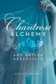 Chantress Alchemy (Chantress Series #2)