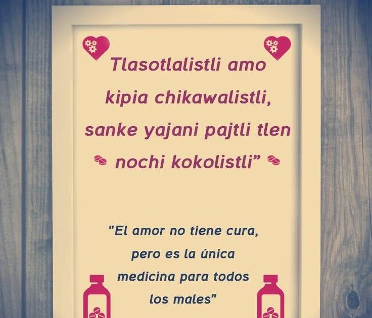 Frases De Amor En Zapoteco Y Su Significado En Espaã Ol Gapura P