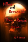 Killers and Demons II: They Return