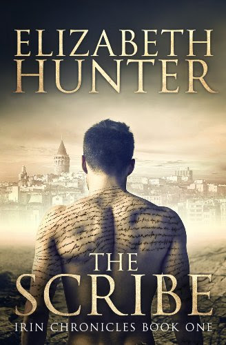 The Scribe: Irin Chronicles Book One by Elizabeth Hunter