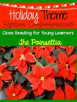 The Poinsettia Close Reading (Rainbow Comprehension) Freebie