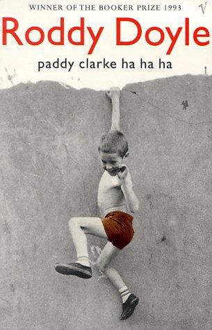 Paddy Clarke Ha Ha Ha
