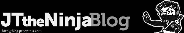 JTtheNinja — Blog
