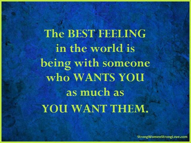 The Best Feeling In The World Strong Women Strong Love