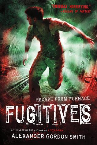 Fugitives (Escape From Furnace, #4)