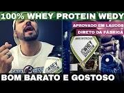 100% WHEY PROTEIN WEDY NUTRITION Whey Protein Bom Barato e Gostoso Whey Aprovado em Laudos e Testes