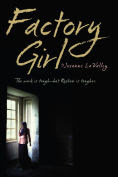 Title: Factory Girl, Author: Josanne La Valley