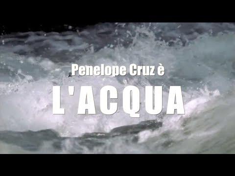 Voci della Natura – Penelope Cruz è l'ACQUA