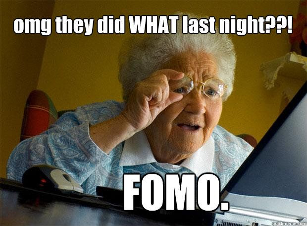 "Have FOMO http://dearbrookblog.com/2013/12/17/have-fomo/ via @Mariam Mouna ""There are two kinds of people in the world. People who talk and people who do. People who do are people who change the world. Half the battle is actually stepping up and doing things. So if you hear something that sounds like it might be a cool opportunity— an event, a party, a conference, a contest, a tweet interaction, a personal project…— jump on it and do it!"""