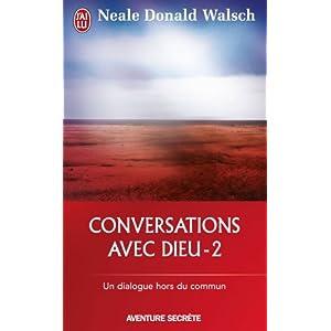 Conversations avec Dieu - 2 : Un dialogue hors du commun