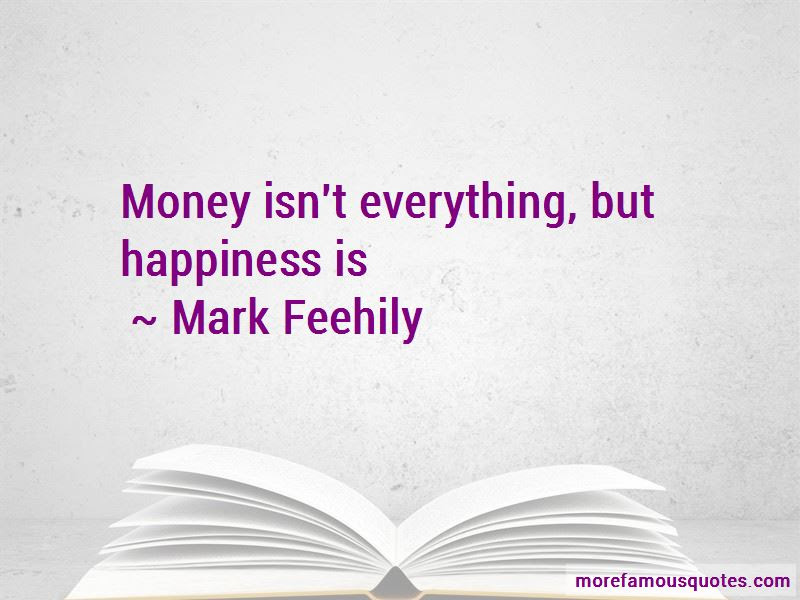 Quotes About Money Isnt Everything Top 20 Money Isnt Everything
