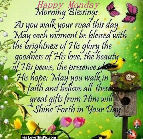 Happy Monday Morning Blessings Pictures Photos And Images For