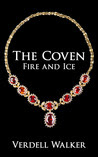 The Coven: Fire and Ice