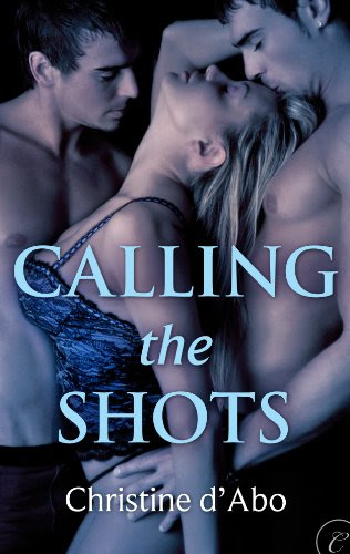 Calling the Shots (Long Shots) by Christine d'Abo