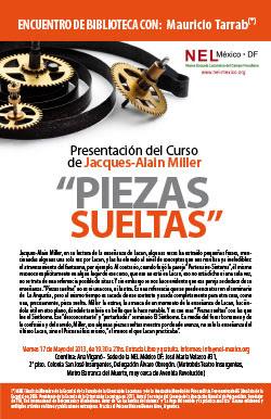 Presentación del Curso de J.A. Miller 'Piezas Sueltas'