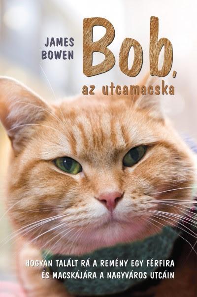 James Bowen - Bob, az utcamacska
