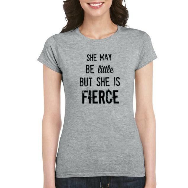 Little But Fierce T Shirt Heather Grey T Shirt Quote T Shirts