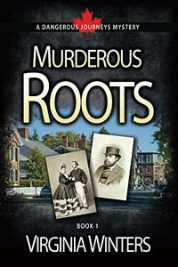 Murderous Roots by Virginia Winters