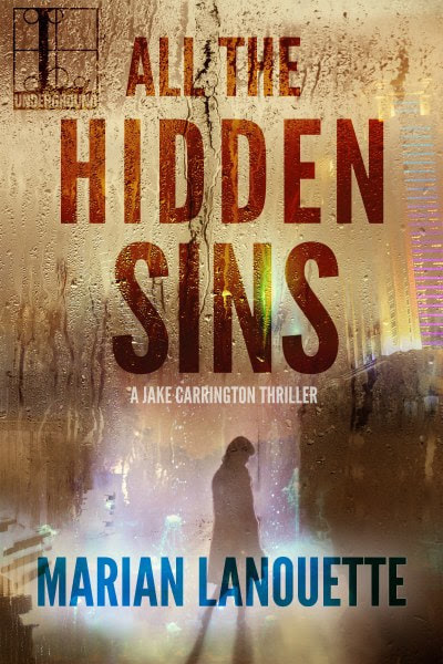 Book Cover for mystery thriller All the Hidden Sins by Marian Lanouette.