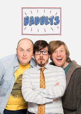 Badults - Season 1