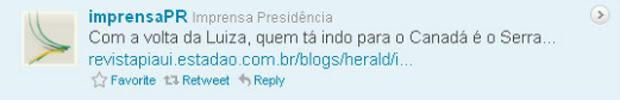 Em mensagem no Twitter, perfil da Secretaria de Impresa da Presidência publicou que José Serra iria para o Canadá (Foto: Reprodução)