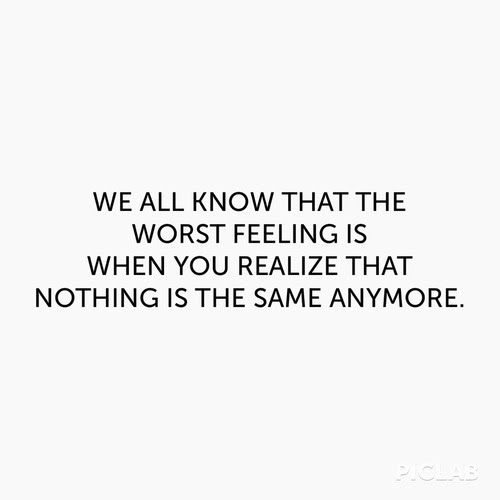 Love Tumblr Depressed Sad Quotes Feelings Change Worst Feellng