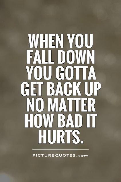 Quotes About Bad Back 122 Quotes