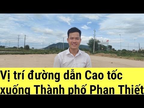 Đường dẫn Cao tốc Dầu Giây - Phan Thiết đi xuống TP Phan Thiết