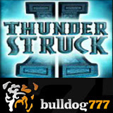 Skeptical Welsh Chef Wins 10K Playing Thunderstruck II Slots Game at Bulldog777