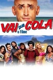 Vai Que Cola: O Filme online videa néz online teljes film alcim 2015