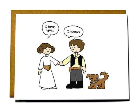 Star Wars I love you card. Valentine card Han Solo and Leia
