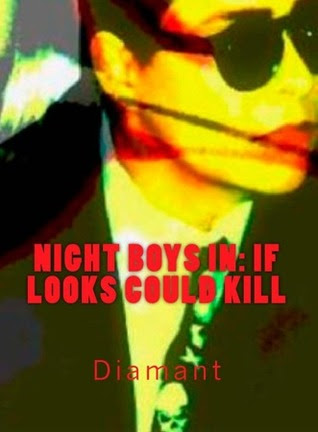 Night boys in: If Looks Could Kill