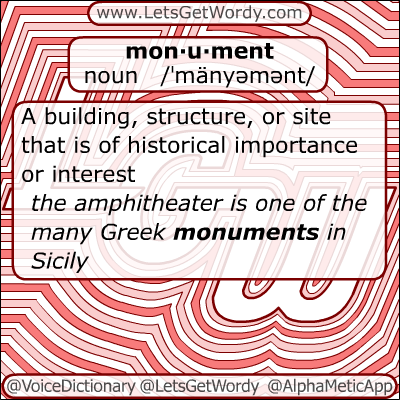 Monument 12/06/2012 GFX Definition of the Day