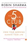 Review: The 5 AM Club: Own Your Morning. Elevate Your Life