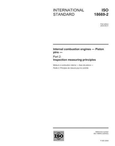 ISO 18669-2:2004, Internal combustion engines - Piston