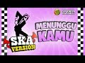 Download Lagu Nikisuka - Menunggu Kamu Mp3 Feat Ska86