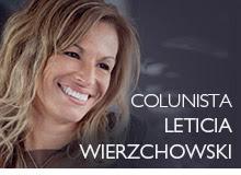 Colunista Leticia Wierzchowski