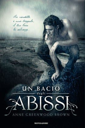 Un Bacio dagli Abissi (Lies Beneath #1)