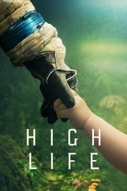 High Life 2018 ganzer film STREAM deutsch KOMPLETT Online